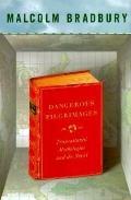 Dangerous Pilgrimages: Trans-Atlantic Mythologies and the Novel