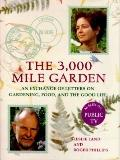 3000 Mile Garden: An Exchange of Letters on Gardening, Food, and the Good Life