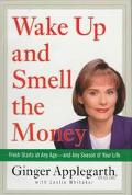 Wake Up+smell the Money