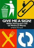 Give Me a Sign!; What Pictograms Tell Us without Words