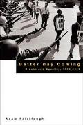 Better Day Coming:blacks+equality...