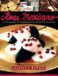 Rosa Mexicano: A Culinary Autobiography with 70 Recipes - Josefina Howard - Hardcover