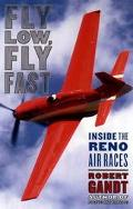 Fly Low, Fly Fast; Inside the Reno Air Races