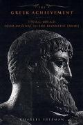 Greek Achievement The Foundation of the Western World