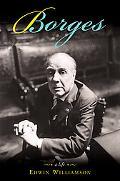 Borges A Life