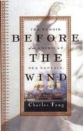 Before the Wind:memoir of Am.sea Capt.