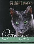 Cat Breeds of the World - Desmond Morris - Hardcover