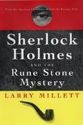 Sherlock Holmes and the Rune Stone Mystery: From the American Chronicles of John H. Watson, ...