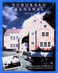 Suburban Renewal: Transforming Standard Capes, Ranches and Builders' Colonials into Classic ...