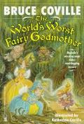 World's Worst Fairy Godmother - Bruce Coville - Paperback