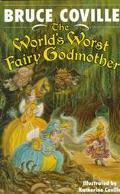 World's Worst Fairy Godmother