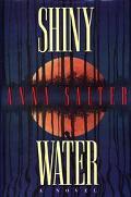 Shiny Water - Anna C. Salter - Hardcover