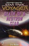Star Trek Voyager #17: Death of a Neutron Star - Eric Kotani - Mass Market Paperback
