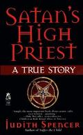 Satan's High Priest A True Story