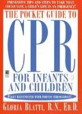Pocket Guide to Cpr for Infants and Children