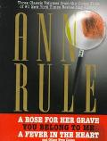 Rose for Her Grave: You Belong to Me:  A Fever in the Heart and Other True Cases - Ann Rule ...