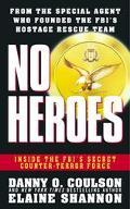 No Heroes Inside the Fbi's Secret Counter-Terror Force