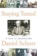 Staying Tuned:life in Journalism
