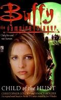 Child of the Hunt (Buffy the Vampire Slayer Series)