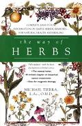 Way of Herbs Fully Updated With the Latest Developments in Herbal Science