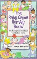 Baby Name Survey Book What People Think of Your Baby's Name