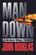Man Down A Broken Wings Thriller