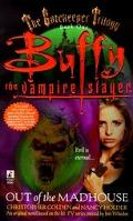 Out of the Madhouse Buffy the Vampire Slayer