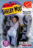 Fire Proof (Mystery Files of Shelby, Woo No.11)