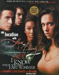 On Location with Love and Brandy: I Still Know What You Did Last Summer Diary - Jennifer Lov...
