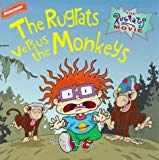 Rugrats: the Rugrats Versus the Monkeys
