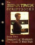 Star Trek Scriptbooks Becoming Human  The Seven of Nine Saga