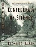 Confederacy of Silence A True Tale of the New Old South