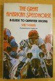 The Great American Speedhorse: A Guide to Quarter Racing