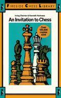 Invitation to Chess - Irving Chernev - Paperback