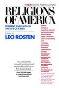 Religions of America Ferment and Faith in an Age of Crisis  A New Guide and Almanac