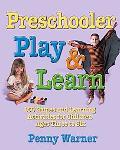 Preschooler Play & Learn