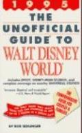 The Unofficial Guide to Disney World 1995