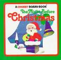 The Night Before Christmas (A Chubby Board Book)