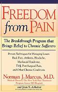Freedom from Pain The Breakthrough Method of Pain Relief Based on the New York Pain Treatmen...