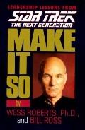 Make it So:leadership Lessons From...