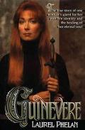 Guinevere: The True Story of One Woman's Quest for Her past Life Identity and the Healing of...