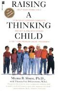 Raising a Thinking Child Help Your Young Child to Resolve Everyday Conflicts and Get Along W...
