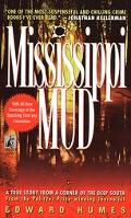 Mississippi Mud A True Story from a Corner of the Deep South