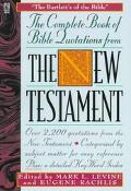 The Complete Book of Bible Quotes from the New Testament - Mark Lee Levine - Paperback - REV...