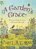Garden's Grace Down-To-Earth Lessons and Simple Rewards