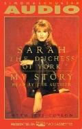 My Story, Vol. 2 - Sarah Ferguson, Duchess of York - Audio - Abridged, 2 cassettes, 3 hrs.