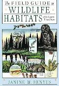 Field Guide to Wildlife Habitats of the Eastern United States