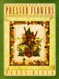 Book of Pressed Flowers: A Complete Guide to Pressing, Drying, and Arranging - Penny Black -...