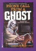 Phone Call from a Ghost Strange Tales from Modern America