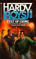 Cult of Crime (Hardy Boys Casefiles Series #3)